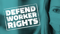 Defend Worker Rights