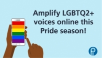 Amplify LGBTQ2+ voices online this Pride season!
